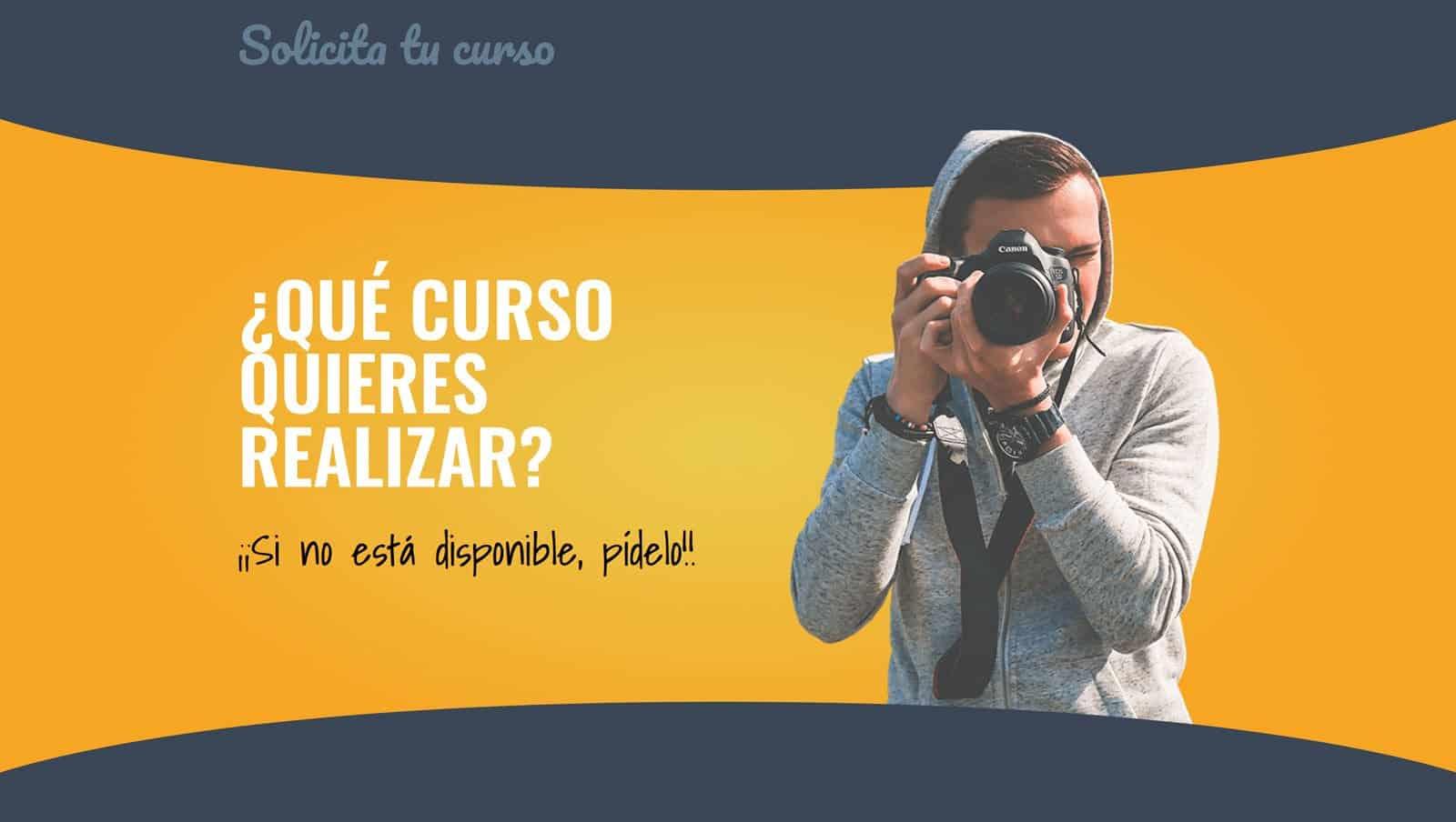 Solicita tu curso de fotografía