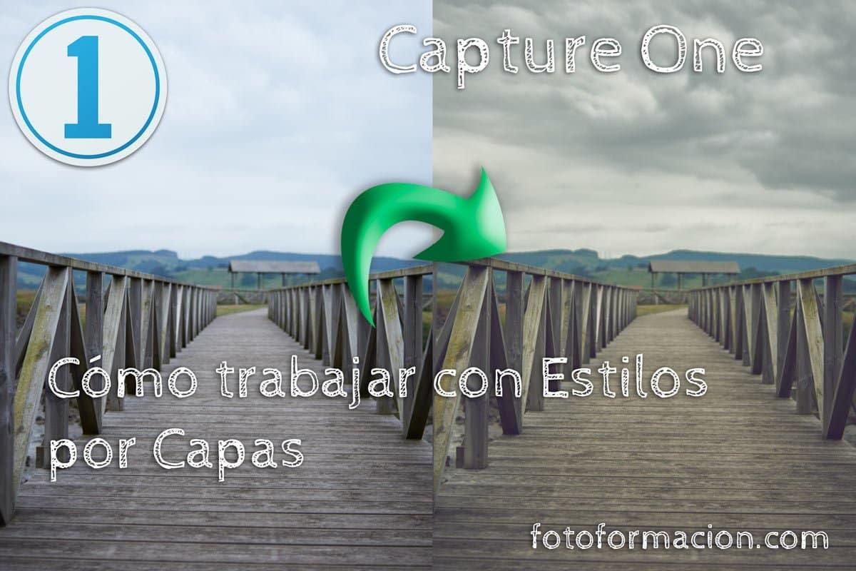 Capture One. Cómo trabajar con estilos por capas