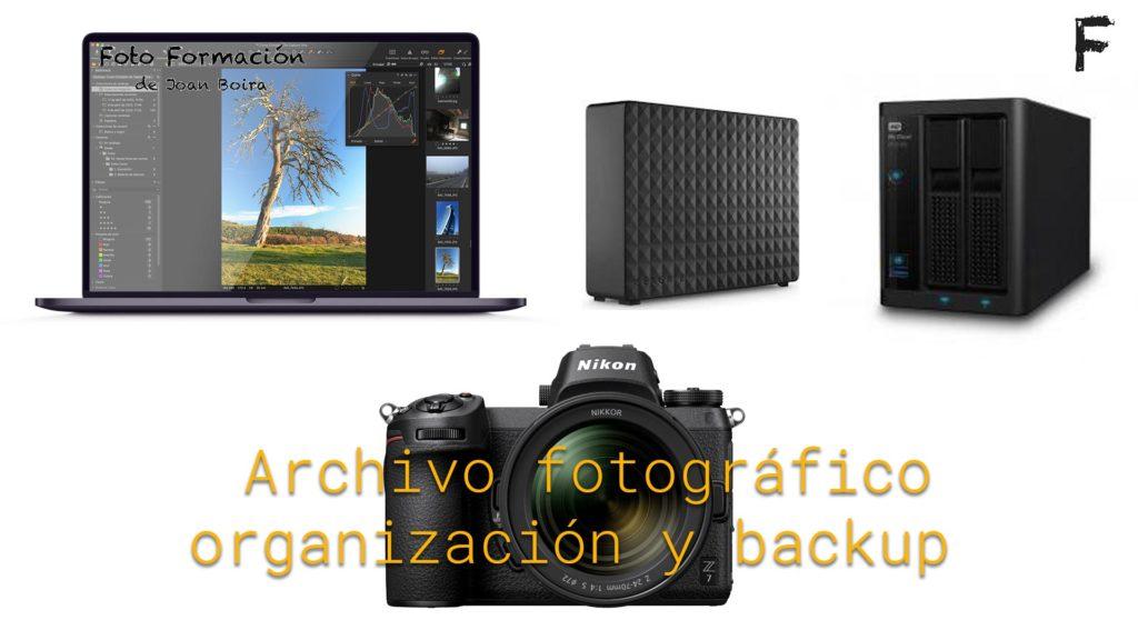 Organización del archivo fotográfico y backup