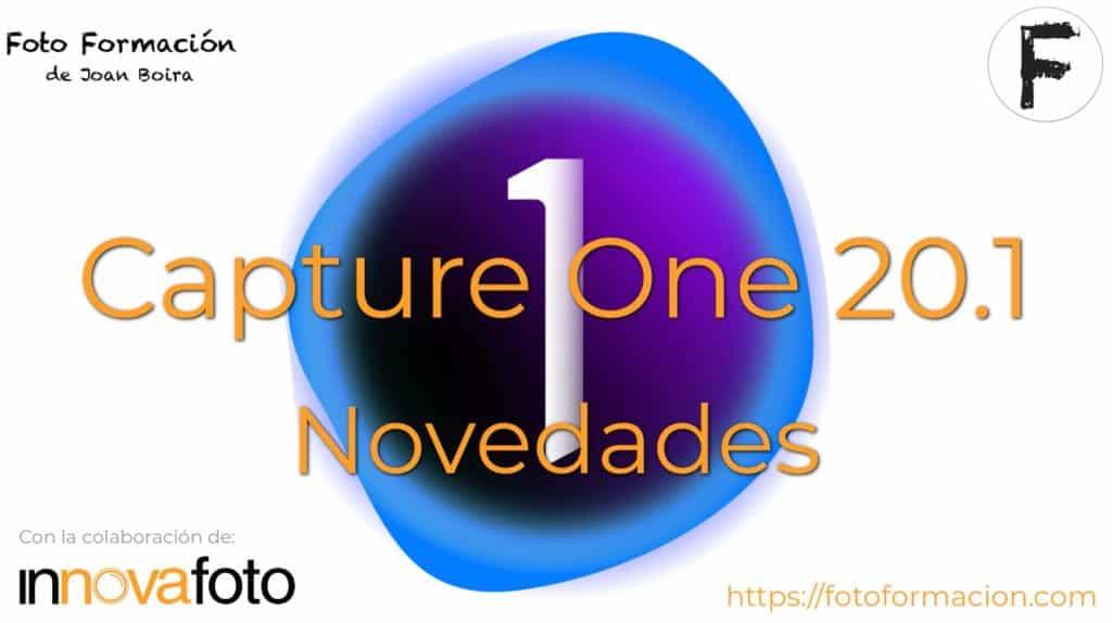 Capture One 20.1. Novedades