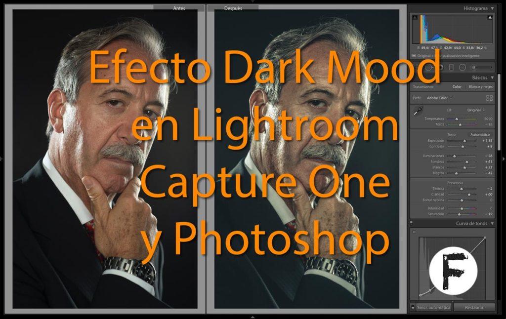 Efecto Dark Mood en Lightroom, Capture One y Photoshop