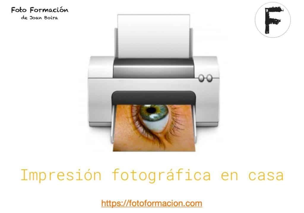 Impresión fotográfica en casa