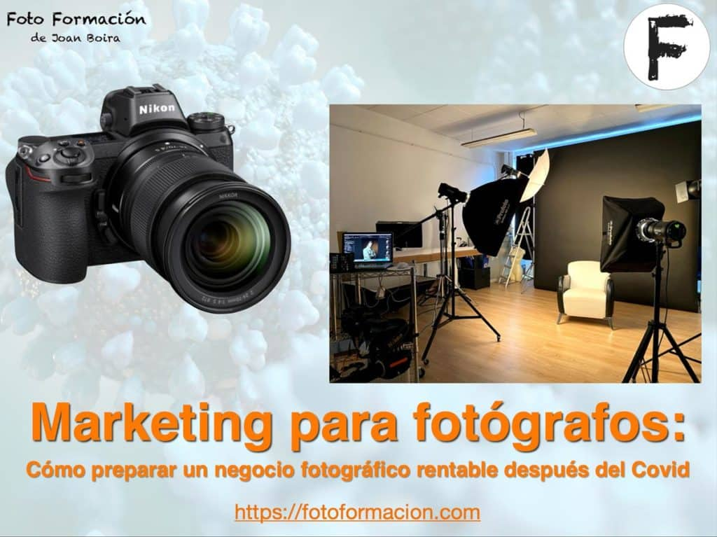 Marketing : preparar un negocio fotográfico rentable tras el Covid