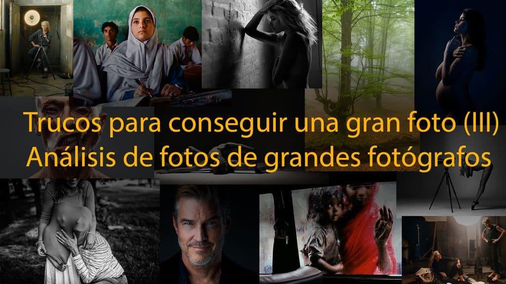 Trucos para conseguir una gran foto (III). Análisis de fotos.#YoMeQuedoEnCasaFOTO