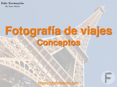 Fotografía de viajes. Conceptos