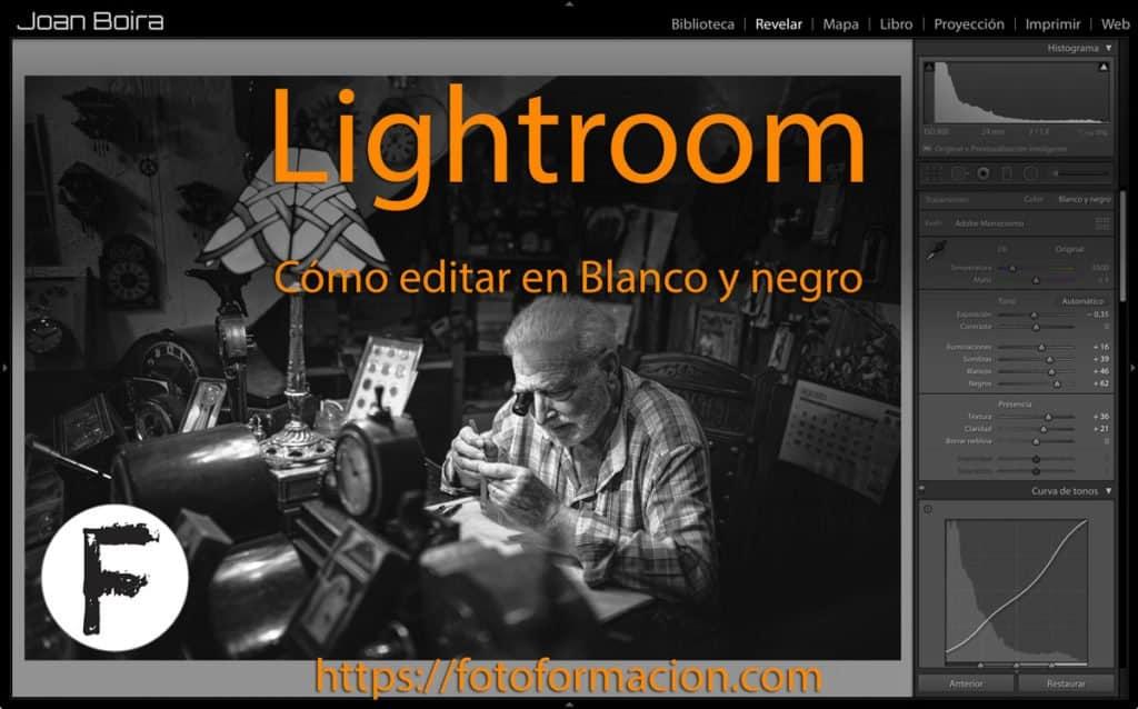 Lightroom: Cómo editar en Blanco y negro