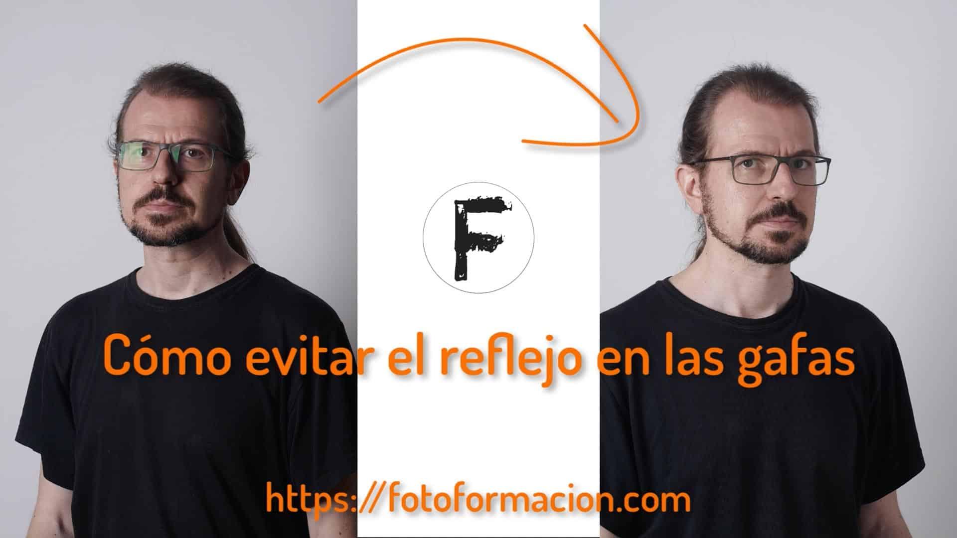Retrato: Cómo evitar el reflejo en las gafas