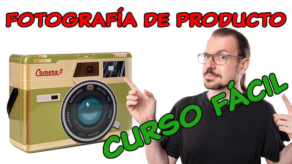 Curso fácil de fotografía de producto