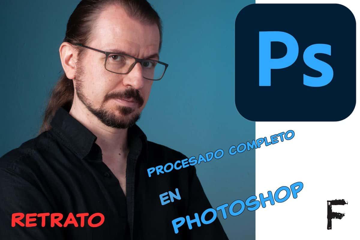 Procesado completo de retrato en Photoshop