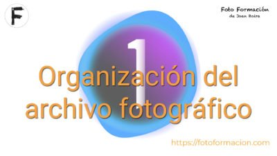Organización del archivo fotográfico en Capture One