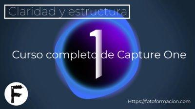 Capture One. Claridad y estructura