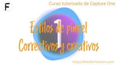 Capture One. Estilos de pincel correctivos y creativos