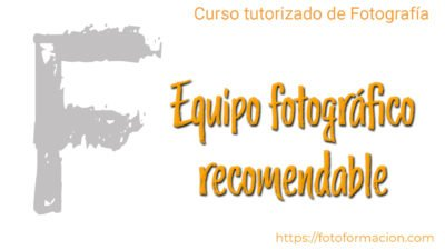 Material fotográfico recomendable