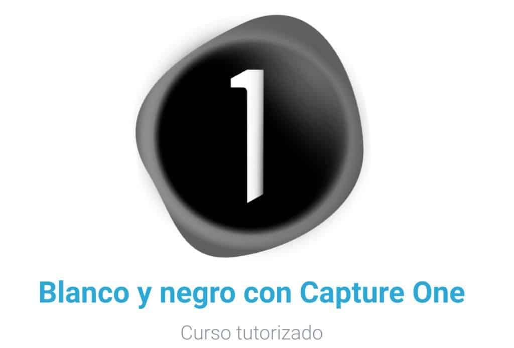 Blanco y negro con Capture One. Curso tutorizado