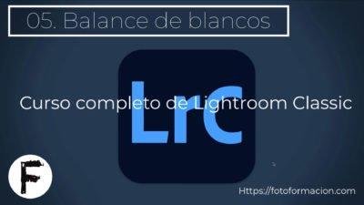 Curso de Lightroom. Balance de blancos