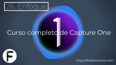 Capture One Enfoque